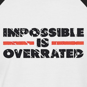 Impossible Is Overrated - Retro T-Shirts - Men's Baseball T-Shirt