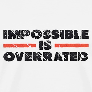 Impossible Is Overrated - Retro