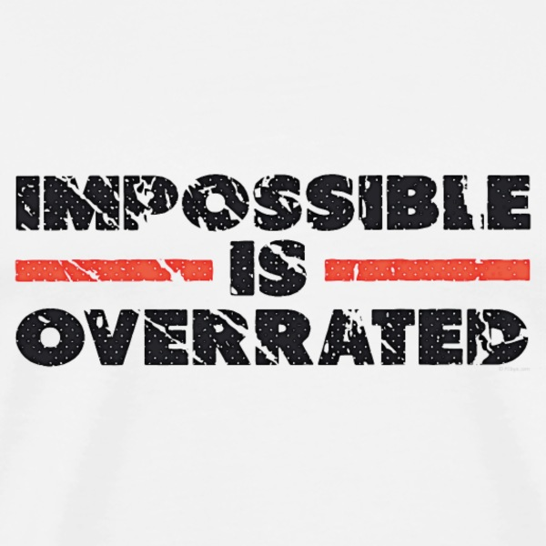 Impossible Is Overrated - Retro T-shirts - Herre premium T-shirt