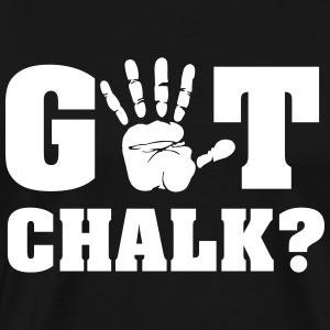 Got chalk? T-shirts - Mannen Premium T-shirt