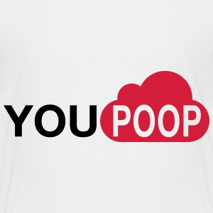 you poop Shirts - Kids' Premium T-Shirt