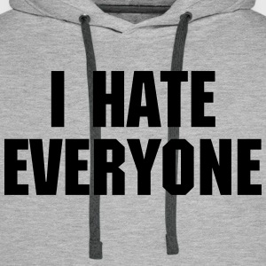 I Hate Everyone Gensere - Premium hettegenser for menn