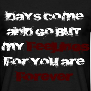 Feelings Forever white T-Shirts - Männer T-Shirt