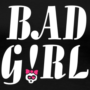 bad_girl_022014_a_2c T-Shirts - Frauen Premium T-Shirt
