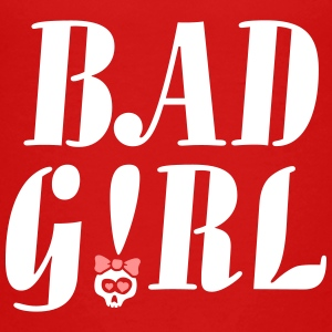 bad_girl_022014_a_2c T-Shirts - Kinder Premium T-Shirt