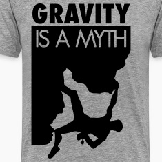 Gravity is a myth T-Shirts