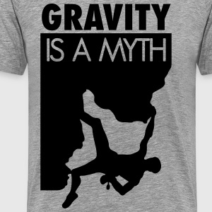 Gravity is a myth T-shirts - Mannen Premium T-shirt