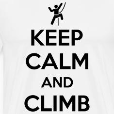 Keep calm and climb T-shirts