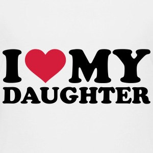 I love my daughter T-Shirts - Kinder Premium T-Shirt
