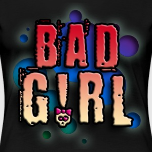 bad_girl_c_012014 T-Shirts - Frauen Premium T-Shirt