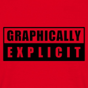 graphically explicit - Camiseta hombre
