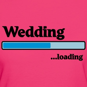 Wedding loading Tee shirts - T-shirt Bio Femme