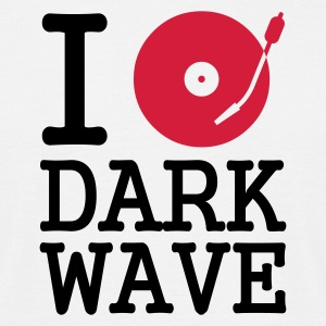 I dj / play / listen to dark wave - Men's T-Shirt