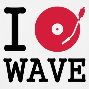 I dj / play / listen to wave - Mannen T-shirt