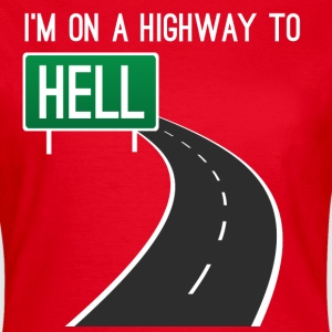 On a highway to hell T-shirts - Vrouwen T-shirt