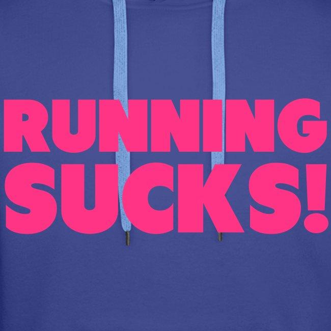 Running Sucks Men's Hoodie