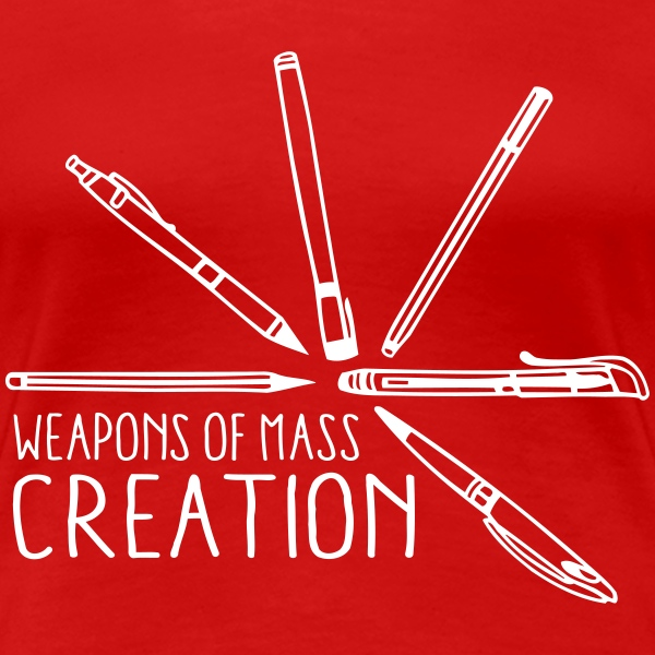 Weapons of mass creation 3 (1c) T-shirts - Vrouwen Premium T-shirt