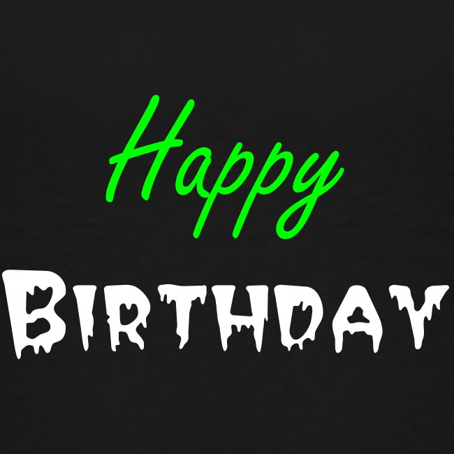 Birthday Greeting in a T-Shirts