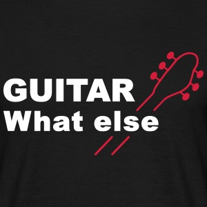 Guitar What else - V2 Tee shirts - T-shirt Homme