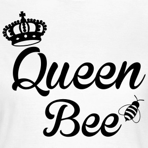 Queen Bee T-Shirts - Women's T-Shirt