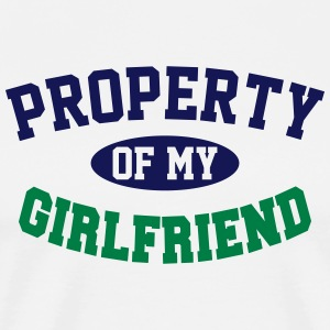 PROPERTY OF MY GIRLFRIEND T-Shirts - Men's Premium T-Shirt