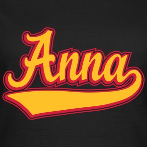 Anna - Name as a sport swash.  T-Shirts - Women's T-Shirt