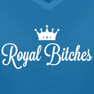 Royal Bitches T-Shirts - Women's V-Neck T-Shirt