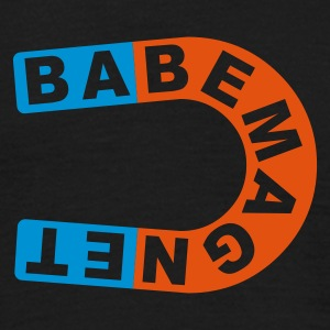 babe magnet - T-shirt Homme