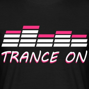Trance On T-Shirts - Men's T-Shirt
