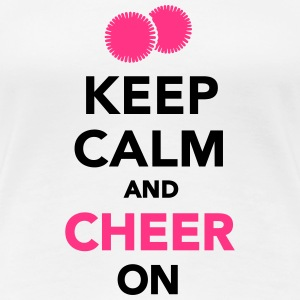 Keep calm and cheer on T-Shirts - Frauen Premium T-Shirt