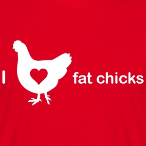 I love fat chicks T-Shirts - Männer T-Shirt