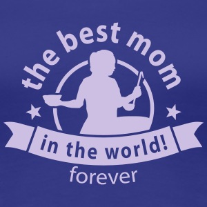 best mom T-skjorter - Premium T-skjorte for kvinner