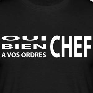 Oui chef ! - T-shirt Homme