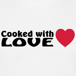 Cooked with love - T-shirt Homme