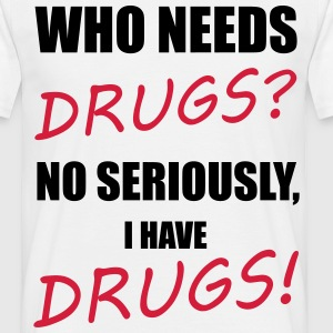Drugs T-Shirts - Men's T-Shirt