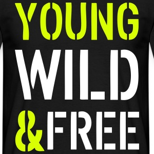 Young & Wild T-Shirts - Men's T-Shirt