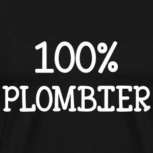 100% Plombier Tee shirts - T-shirt Premium Homme