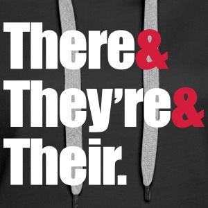 There & They're & Their  Sweaters - Vrouwen Premium hoodie