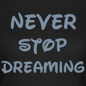 Dream T-shirts - Dame-T-shirt
