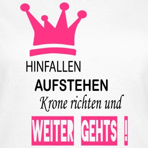 suchbegriff hinfallen aufstehen krone richten weiter gehen t shirts spreadshirt. Black Bedroom Furniture Sets. Home Design Ideas