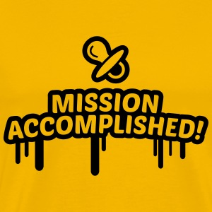 mission accomplished, baby, kind, geburt 1c T-Shirts - Männer Premium T-Shirt
