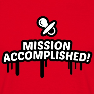 mission accomplished, baby, kind, geburt 2c T-Shirts - Männer T-Shirt