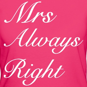 Mrs Right T-Shirts - Women's Organic T-shirt