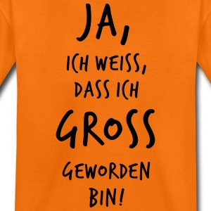 JA, ich bin GROSS geworden! - Teenager Premium T-Shirt