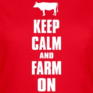 Keep Calm Farm Farmer Bauer Landwirt Shirt T-Shirts - Frauen T-Shirt
