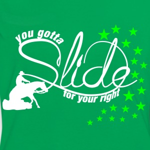 You gotta slide for your right T-Shirts - Frauen Kontrast-T-Shirt