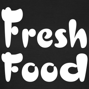 fresh food T-Shirts - Frauen T-Shirt