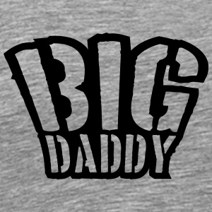 Stamp Big Daddy father's day Dad father hero T-Shirts - Men's Premium T-Shirt