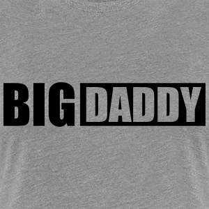 Logo Vatertag Big Daddy Vater Held Papa T-Shirts - Frauen Premium T-Shirt