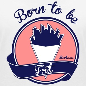 born to be frit Tee shirts - T-shirt col V Femme